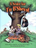 A Seder for Tu B Shevat (English and Hebrew Edition)